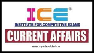 ICE Rajkot Current Affairs